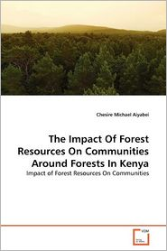 The Impact Of Forest Resources On Communities Around Forests In Kenya