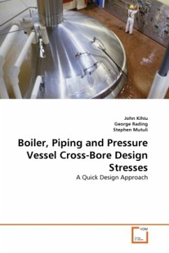 Boiler, Piping and Pressure Vessel Cross-Bore Design Stresses - Kihiu, John Rading, George Mutuli, Stephen