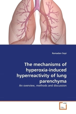 The mechanisms of hyperoxia-induced hyperreactivity of lung parenchyma