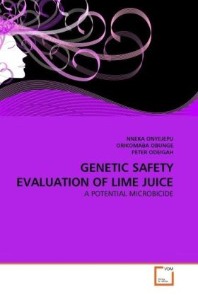 GENETIC SAFETY EVALUATION OF LIME JUICE - A POTENTIAL MICROBICIDE - Onyejepu, Nneka / Obunge, Orikomaba / Odeigah, Peter G. C.