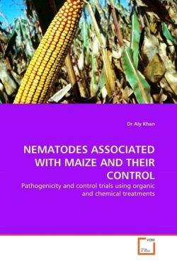 NEMATODES ASSOCIATED WITH MAIZE AND THEIR CONTROL: Pathogenicity and control trials using organic and chemical treatments