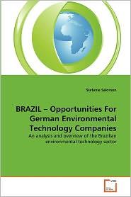 Brazil - Opportunities For German Environmental Technology Companies - Stefanie Salomon
