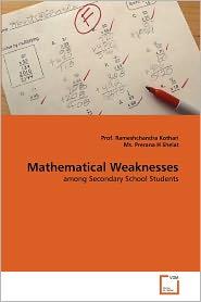 Mathematical Weaknesses - Prof. Rameshchandra Kothari, Ms. Prerana H Shelat
