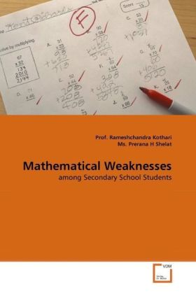 Mathematical Weaknesses - among Secondary School Students - Kothari, Rameshchandra / Prerana H Shelat, Ms.