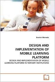 Design And Implementation Of Mobile Learning Platform - Ibrahim Momodu