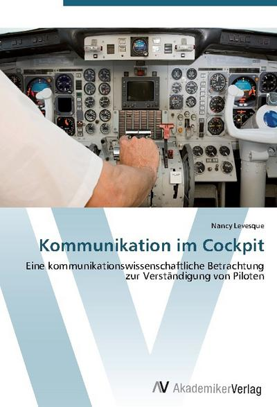 Kommunikation im Cockpit - Nancy Levesque