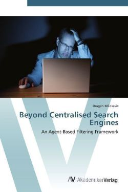 Beyond Centralised Search Engines