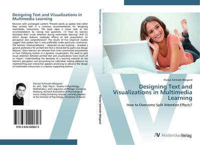 Designing Text and Visualizations in Multimedia Learning - Florian Schmidt-Weigand