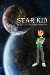 Star Kid - Ein Junge alleine zwischen den Planeten - Michael Trieb