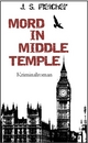 Mord in Middle Temple - J. S. Fletcher