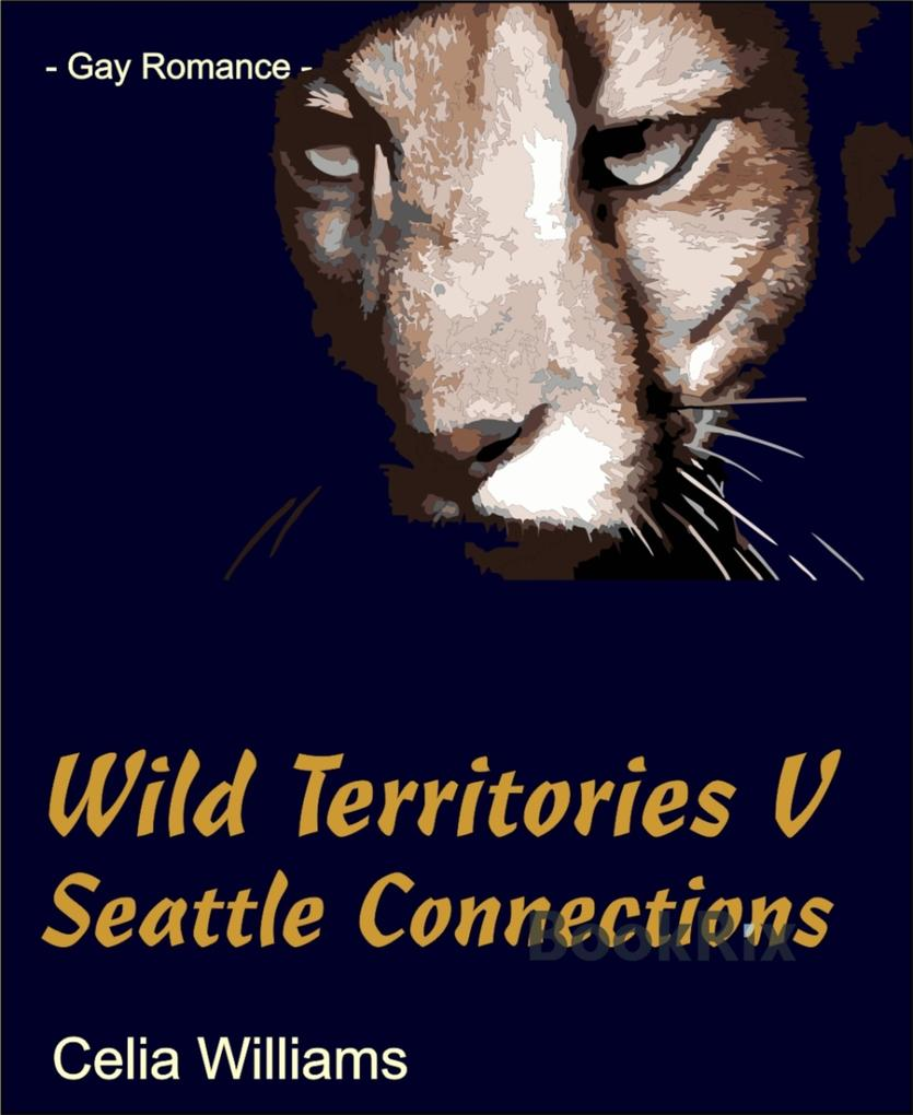 Wild Territories V - Seattle Connections