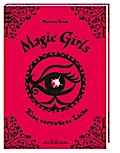 Magic Girls: Eine verratene Liebe