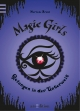 Magic Girls - Gefangen in der Unterwelt - Marliese Arold