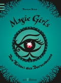 Magic Girls - Das Rätsel des Dornenbaums - Marliese Arold