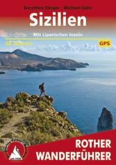 Sizilien - Mit Liparischen Inseln 58 Touren - Dorothee Sänger · Michael Gahr