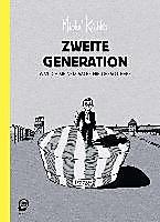 Zweite Generation: Was ich meinem Vater nie gesagt habe