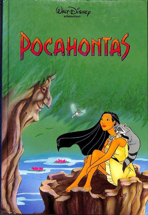 Pocahontas  Walt Disney päsentiert eine der  schönsten Filmgeschichten - Disney, Walt [Begr.]  Czernich, Luzia [Übers.]