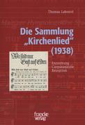 Labonté, Thomas: Die Sammlung Kirchenlied (1938)