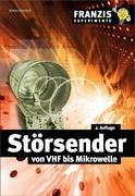 Dieter Görrisch: Störsender von VHF bis Mikrowelle