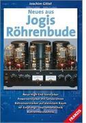 Joachim Gittel: Neues aus Jogis Röhrenbude