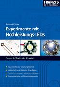Burkhard, Kainka: Experimente mit Hochleistungs-LEDs