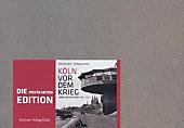 Köln vor dem Krieg - Postkartenedition