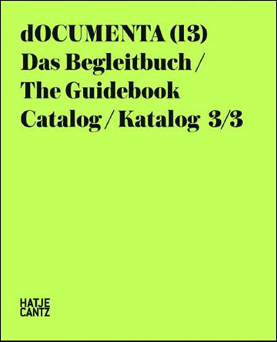 dOCUMENTA (13)Katalog II/3 - Hatje Cantz