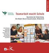 Kohrs, Wilfried;Kretschmer, Wilfried;Binsteiner, Günter;Braun, Jürgen;Henkel, Hans Georg: Teamarbeit macht Schule