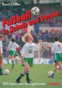 Busch, Wilhelm: Fußball in Schule und Verein