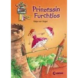 Prinzessin Furchtlos - Bley / Anette