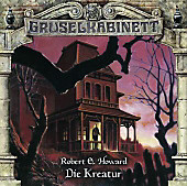 Gruselkabinett - Die Kreatur, 1 Audio-CD