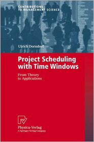 Project Scheduling with Time Windows: From Theory to Applications