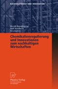 Chemikalienregulierung und Innovationen zum nachhaltigen Wirtschaften