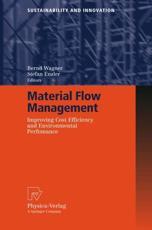 Material Flow Management - Bernd Wagner (editor), Stefan Enzler (editor)