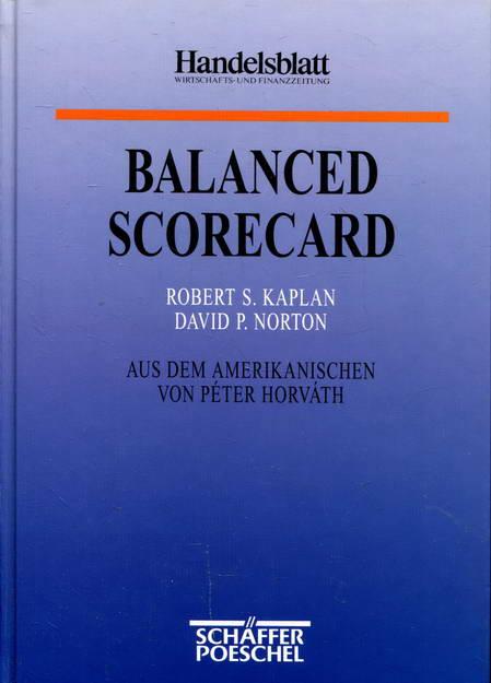 Balanced Scorecard: Strategien erfolgreich umsetzen - Kaplan, Robert S. / Norton, David P.
