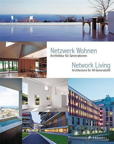 Network Living - Annette Becker (Direction), Claudia Haas (Direction), Peter Cachola Schmal (Direction)