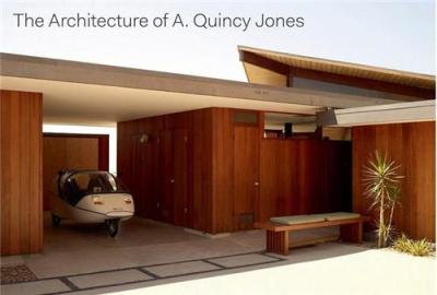 The Architecture of A. Quincy Jones - Prestel Verlag