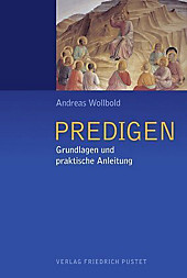 Predigen. Andreas Wollbold, - Buch - Andreas Wollbold,