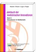 Jahrbuch der medizinischen Innovationen Innovationen im Wettbewerb