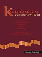 Koniginnen Der Merowinger: Adelsgraber Aus Den Kirchen Von Koln, Saint-Denis, Chelles Und Frankfurt Am Main