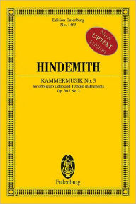 Kammermusik No. 3, Op. 36, No. 2: Obbligato Cello and 10 Solo Instruments Study Score Paul Hindemith Composer