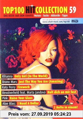 Gebr. - Top 100 Hit Collection 59: 6 Chart-Hits: Only Girl (In The World) - Just The Way You Are (Amazing) - Firework - Halt dich an mir fest - Raise