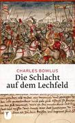 Charles Bowlus: Die Schlacht auf dem Lechfeld