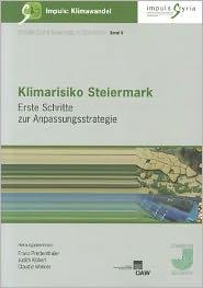 Klimarisiko Steiermark - Franz Prettenthaler (Editor)