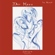 Reinelt, Ina: Der Kuss