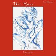 Ina Reinelt: Der Kuss