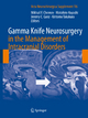 Gamma Knife Neurosurgery in the Management of Intracranial Disorders - Mikhail Chernov; Motohiro Hayashi; Jeremy Ganz; Kintomo Takakura