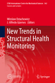 New Trends in Structural Health Monitoring - Wieslaw Ostachowicz; Alfredo Güemes