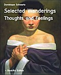 Selected Wanderings - Dominique Schwartz
