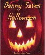 Gary Evans: Danny Saves Halloween